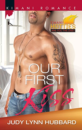 9780373863198: Our First Kiss (Kimani Hotties)
