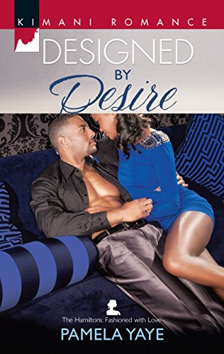 9780373863259: Designed by Desire (The Hamiltons: Fashioned with Love)