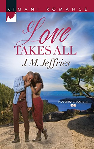 Love Takes All (Passion's Gamble): Jeffries, J.M.