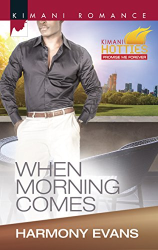 9780373863631: When Morning Comes (Kimani Romance Hotties)
