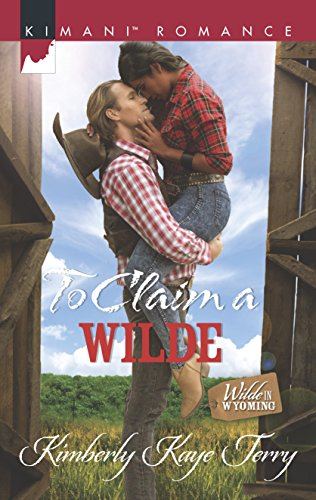 To Claim a Wilde (Wilde in Wyoming): Terry, Kimberly Kaye