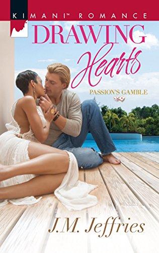 Drawing Hearts (Passion's Gamble): Jeffries, J.M.