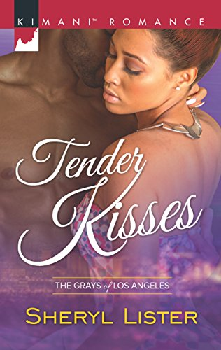 9780373864478: Tender Kisses (The Grays of Los Angeles)