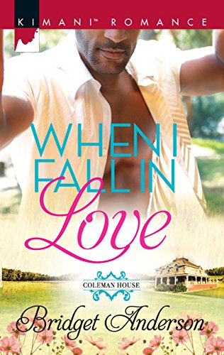 When I Fall in Love (Kimani Romance): Bridget Anderson; Kayla Perrin
