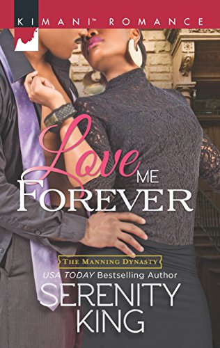 9780373864966: Love Me Forever (The Manning Dynasty)