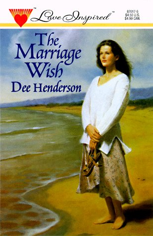 9780373870172: The Marriage Wish (Love Inspired #17)