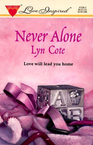 9780373870301: Never Alone (Love Inspired #30)