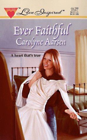 9780373870332: Ever Faithful (Love Inspired #33)