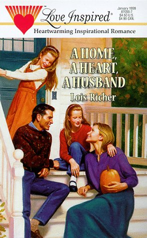 9780373870509: A Home, a Heart, a Husband (Love Inspired #50)