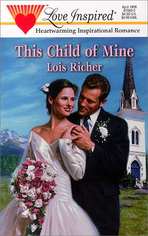 9780373870592: This Child of Mine (Love Inspired #59)