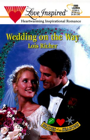 Wedding on the Way : Brides of the Seasons (Love Inspired Romance #85)