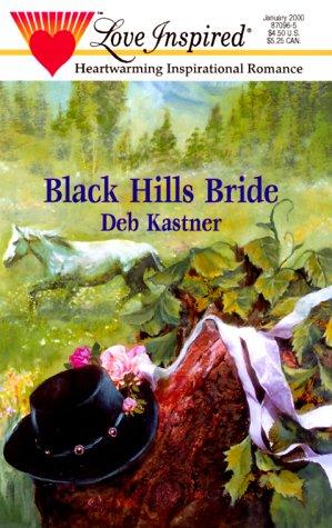 9780373870967: Black Hills Bride (Love Inspired #90)
