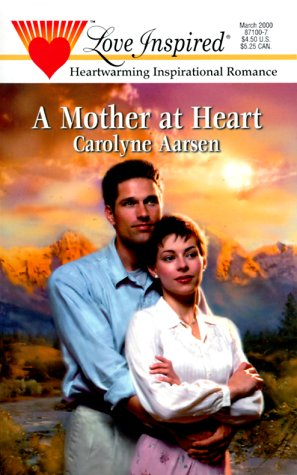 9780373871001: A Mother at Heart (Stealing Home Series #2) (Love Inspired #94)
