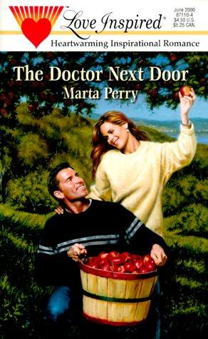 The Doctor Next Door (Hometown Heroes, Book: Perry, Marta