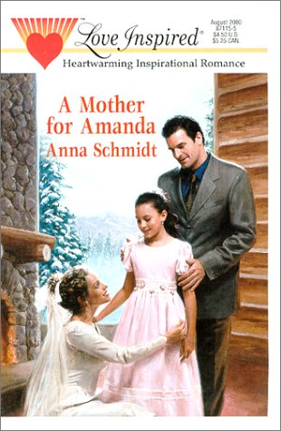 A Mother for Amanda (Love Inspired Romance #109)