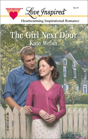 9780373871636: The Girl Next Door (Love Inspired Large Print)