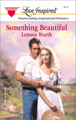 9780373871766: Something Beautiful (In the Garden Series #2) (Love Inspired #169)