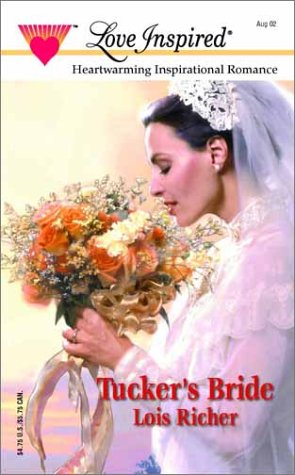 Tucker's Bride (Love Inspired #182)