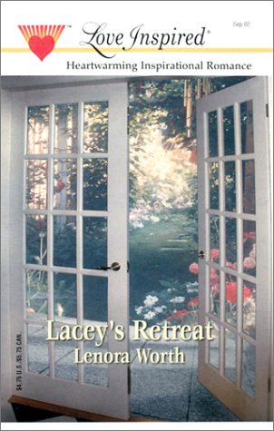 Lacey's Retreat: Lenora Worth
