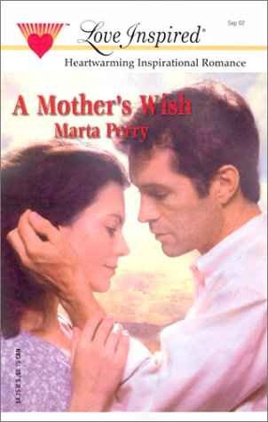 A Mother's Wish (The Caldwell Kin Series: Perry, Marta