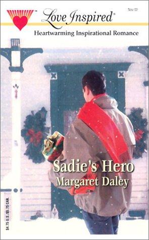 9780373871988: Sadie's Hero (Love Inspired #191)