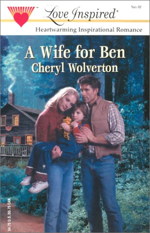 A Wife for Ben (Love Inspired Romance #192)