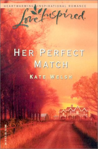Her Perfect Match : Laurel Glen (Love Inspired Romance #196)