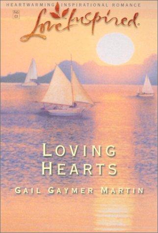 9780373872060: Loving Hearts (Loving Series #2) (Love Inspired #199)