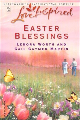 9780373872091: Easter Blessings: The Butterfly Garden/The Lily Field (Steeple Hill Easter 2-in-1) (Love Inspired #202)