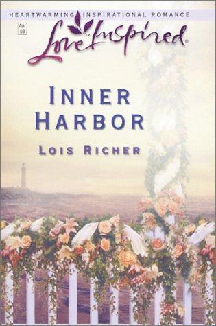 9780373872145: Inner Harbor (Safe Harbor Series #2) (Love Inspired #207)
