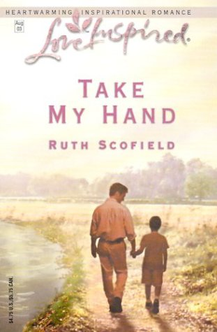 Take My Hand (Love Inspired Romance #219)