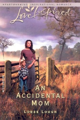 9780373872329: An Accidental Mom (Accidental Blessings Series #2) (Love Inspired #225)