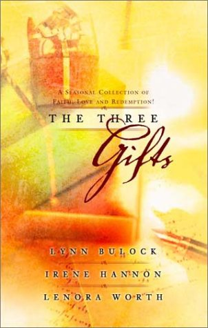 The Three Gifts: I'll Be Home for: Lynn Bulock, Irene