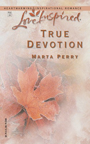 True Devotion (Love Inspired #241): Perry, Marta