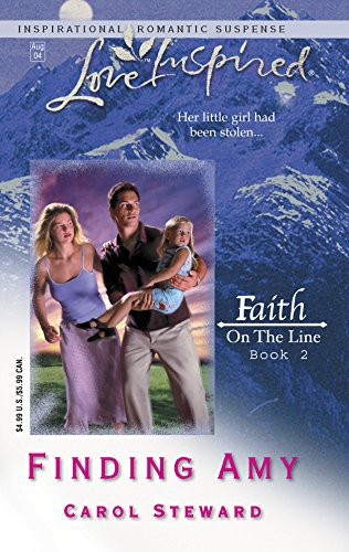Finding Amy : Faith On the Line Book 2 (Love Inspired Romance #263)