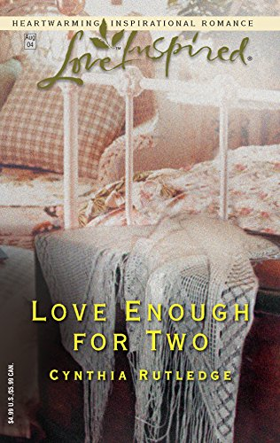 Love Enough for Two (Love Inspired Romance #264)