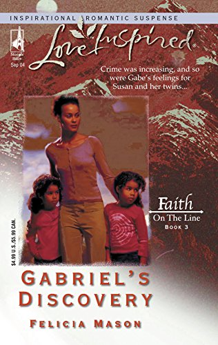 9780373872770: Gabriel's Discovery: Faith on the Line #3 (Love Inspired #267)