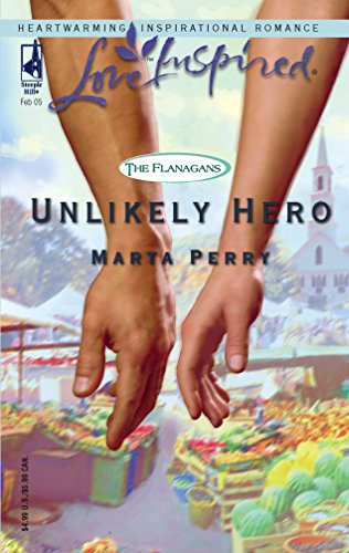 9780373872978: Unlikely Hero (The Flanagans, Book 2) (Love Inspired #287)