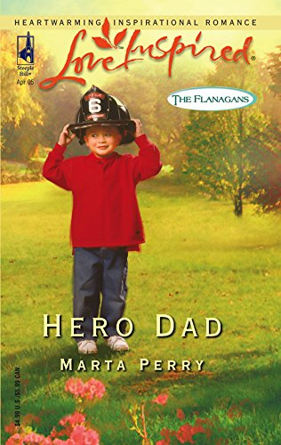 9780373873067: Hero Dad (The Flanagans, Book 3) (Love Inspired #296)