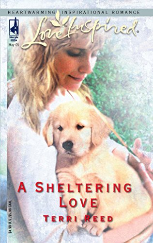 9780373873128: A Sheltering Love (Love Inspired #302)