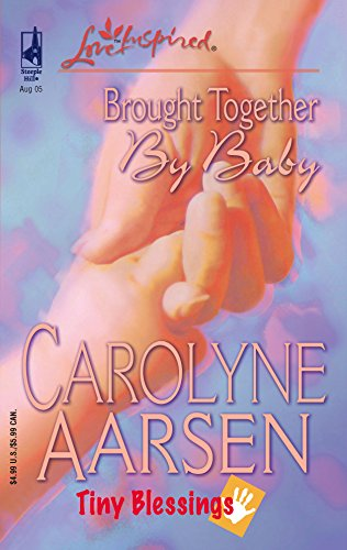 9780373873227: Brought Together by Baby (Tiny Blessings Series #2) (Love Inspired #312)