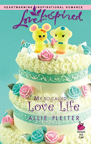 9780373873852: My So-Called Love Life (Love Inspired #359)