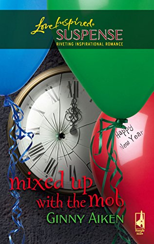 9780373873906: Mixed Up with the Mob (The Mob Series #2) (Steeple Hill Love Inspired Suspense #30)