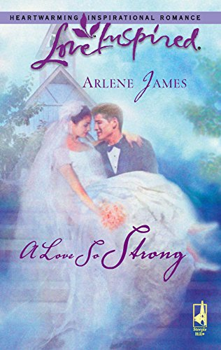 9780373873913: A Love So Strong (Love Inspired #363)