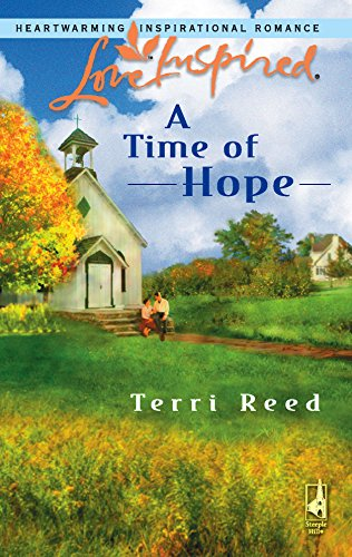 A Time of Hope (Love Inspired #370): Terri Reed