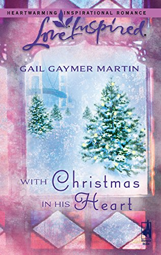 With Christmas in His Heart - Loving: Martin, Gail Gaymer