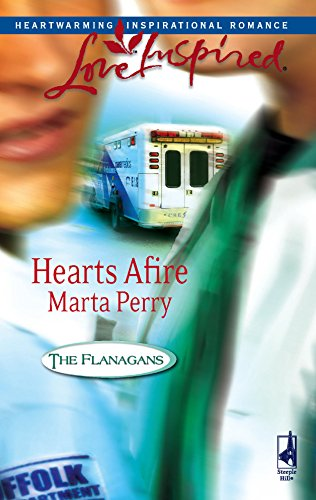 Hearts Afire (The Flanagans, Book 5) (Love: Perry, Marta