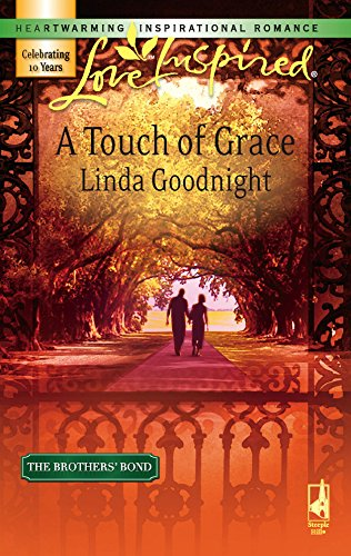 9780373874262: A Touch of Grace (The Brothers' Bond, Book 2) (Love Inspired #390)