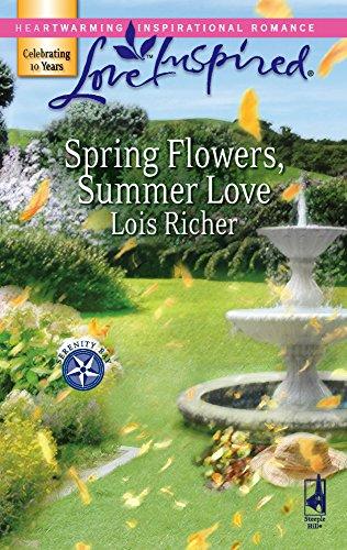 9780373874286: Spring Flowers, Summer Love (Serenity Bay, Book 3) (Love Inspired #392)
