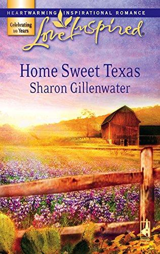 9780373874347: Home Sweet Texas (Love Inspired #398)